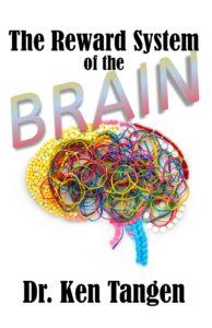 Reward System of the Brain