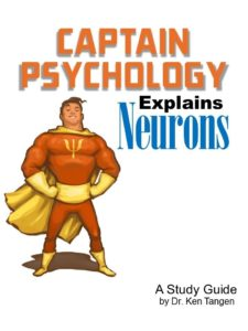 Captain Psychology explains neurons